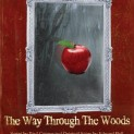 Snow White: The Way Through the Woods